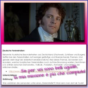 Meglio Darcy, Colin Firth o il tedesco?